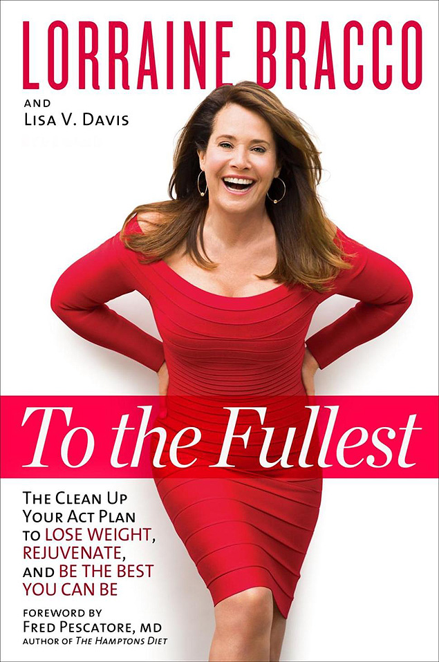 "Lorraine Bracco lança livro sobre estilo de vida: ""To the Fullest: The Clean Up Your Act Plan to Lose Weight, Rejuvenate, and Be the Best You Can Be"""
