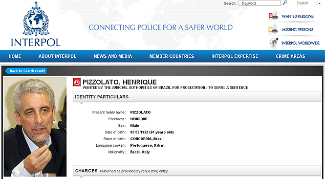 "The prosecutor asked for the expidition of an international arrest warrant in Interpol's ""red notice"", the highest alert done"
