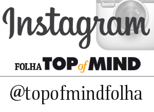 Siga o Instagram do Folha Top of Mind