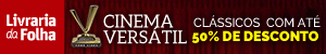 CINEMA VERS�TIL