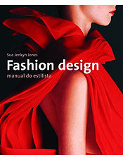 Fashion Design Manual do Estilista Sue Jenkyn Jones