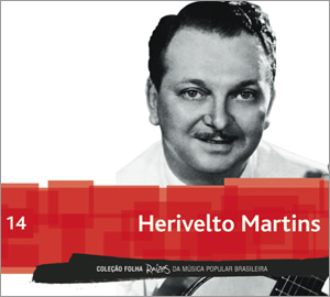 14 - Herivelto Martins