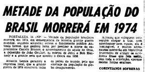 Vidente nas horas vagas anunciou em dezembro de 1968 que o Brasil ficaria menos populoso em poucos anos