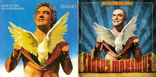 """As capas de """"Amar Pra Viver ou Morrer de Amor"""", de Erasmo Carlos (à esq.), e """"Circus Maximus"""", do MC Morlockk Dilemma (à dir.)"""