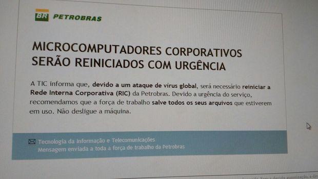 Mensagem enviada a funcionários da Petrobras nesta sexta (12) pedindo que computadores fossem reiniciados