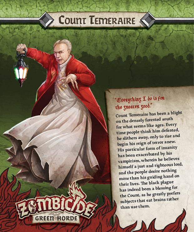 """O conde Temeraire, um feiticeiro das trevas que não fica satisfeito """"apenas em roubar seu sangue"""", é um dos personagens do jogo Zombicide"""