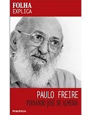 Paulo Freire Desenvolveu Novo Conceito De Leitura E Escrita Leia