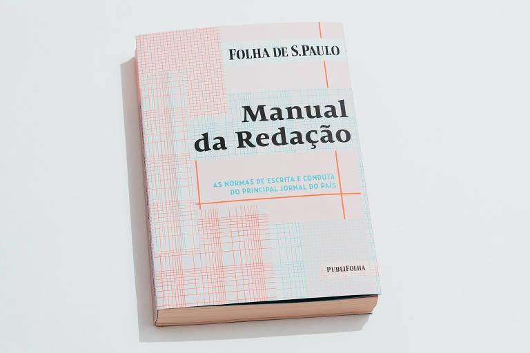 """A nova versão do """"Manual da Redação"""""""