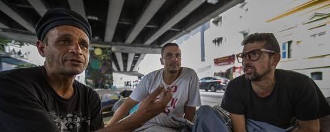 COTIDIANO -  Pesquisadora analisou dados sobre a DOR, em moradores de rua. Na foto, Júlio Cesar, 42 ( óculos) ; Nelson, 37, Warlly Henrique Viera Lima, 40. 09/03/2018. Foto: Marlene Bergamo/FolhaPress - 017 -