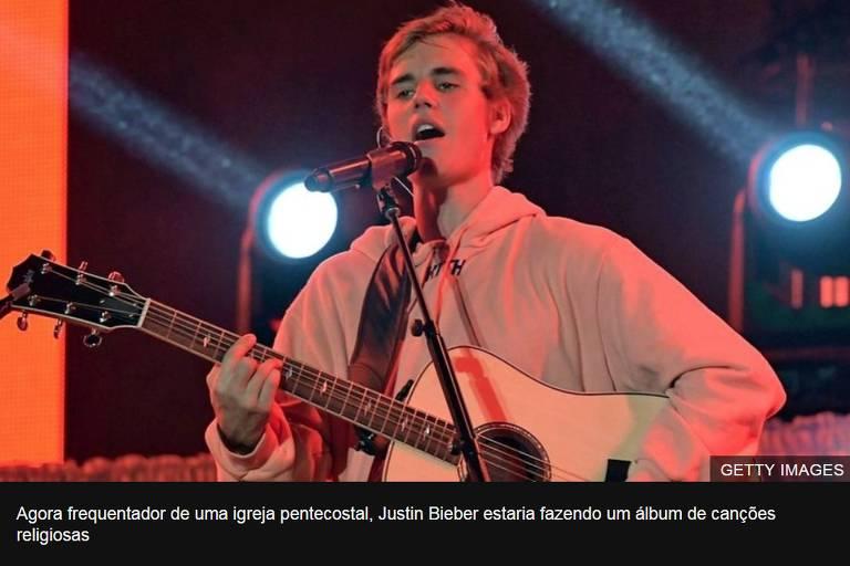 Agora frequentador de uma igreja pentecostal, Justin Bieber estaria fazendo um álbum de canções religiosas