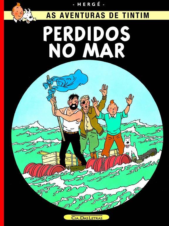 """Capa da edição Brasileira de """"As Aventuras de Tintim - Perdidos no Mar"""", do belga Hergé"""