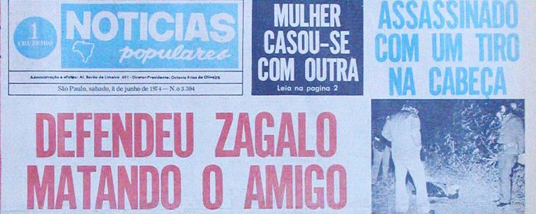 """Capa do """"Notícias Populares"""" de 8 de junho de 1974 destaca briga entre amigos que resultou em morte"""