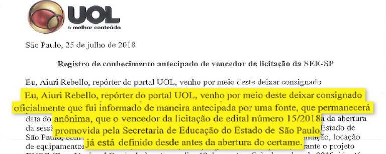 O UOL registrou em cartório, 12 dias antes, quem seria o vencedor da licitação