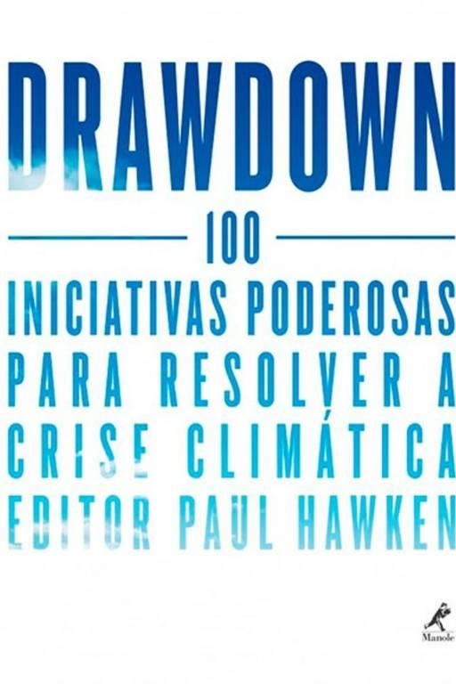 Capa do livro Drawdown - 100 iniciativas poderosas para resolver a crise climática