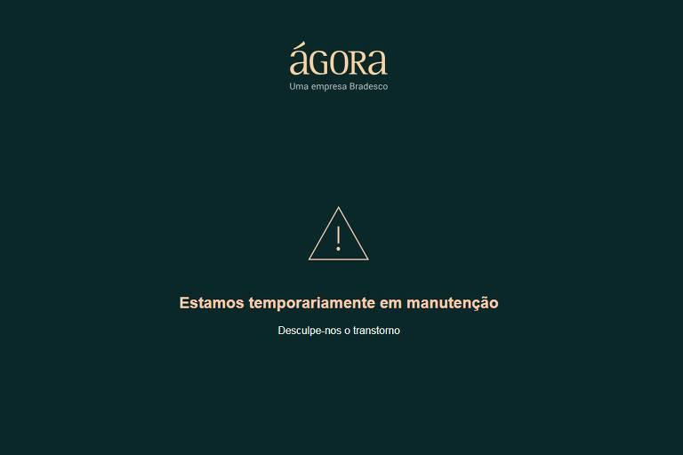 Site da Ágora Corretora, do Bradesco, está fora do ar desde as 9h
