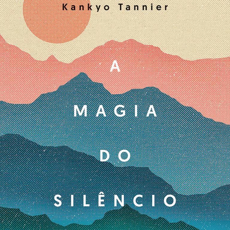 """Capa do livro """"A Magia do Silêncio"""" (Sextante)"""