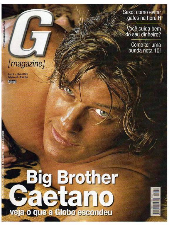 Primeiro eliminado da primeira edição do BBB, Caetano posou para a revista em 2003