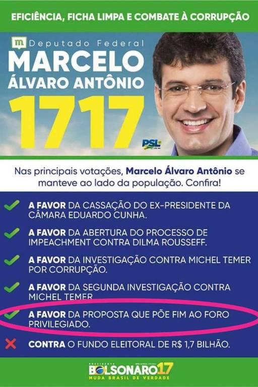 Propaganda eleitoral do então candidato a deputado federal Marcelo Álvaro Antônio (PSL-MG), na qual se dizia contra o foro especial