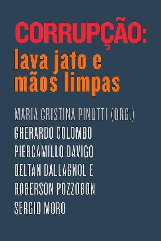 """Capa do livro """"Corrupção: Lava Jato e Mãos Limpas"""", publicado pela editora Portfolio-Penguin"""