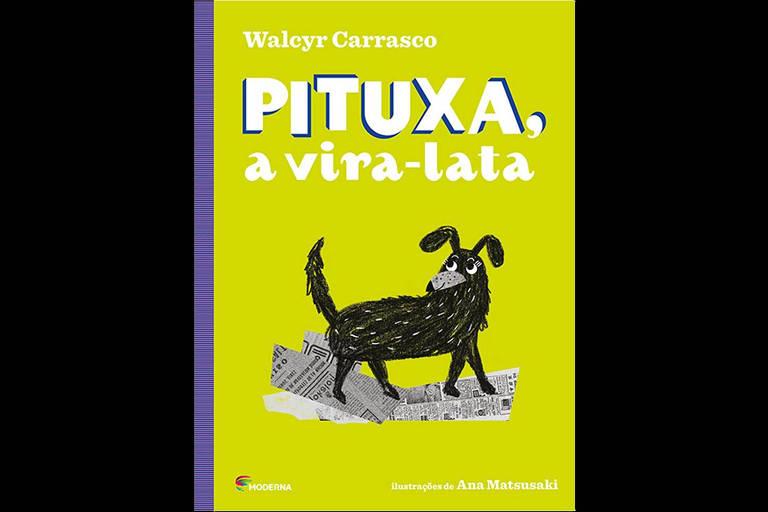 """Pituxa, a Vira Lata"""