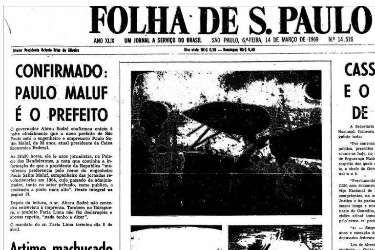 1969: Maluf vai tomar posse como prefeito de São Paulo em abril
