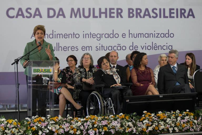 A ex-presidente Dilma Rousseff durante inauguração da Casa da Mulher Brasileira de Brasília