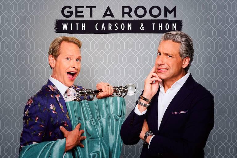Carson Kressley e Thom Filicia apresentam o programa Get a Room