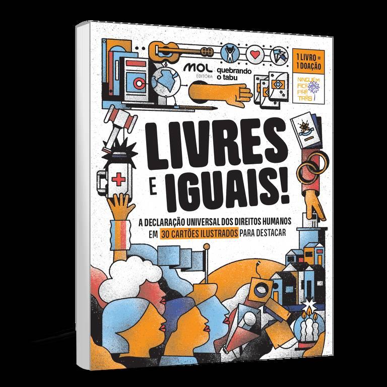 """O livro """"Livres e Iguais!"""", produzido em parceria por Editora Mol e Quebrando o Tabu"""