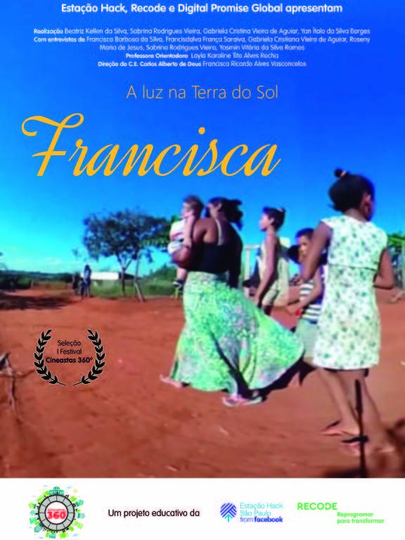 """Cartaz do filme """"Francisca, a luz na Terra do Sol"""", produzido por alunos do projeto Cineastas 360º"""
