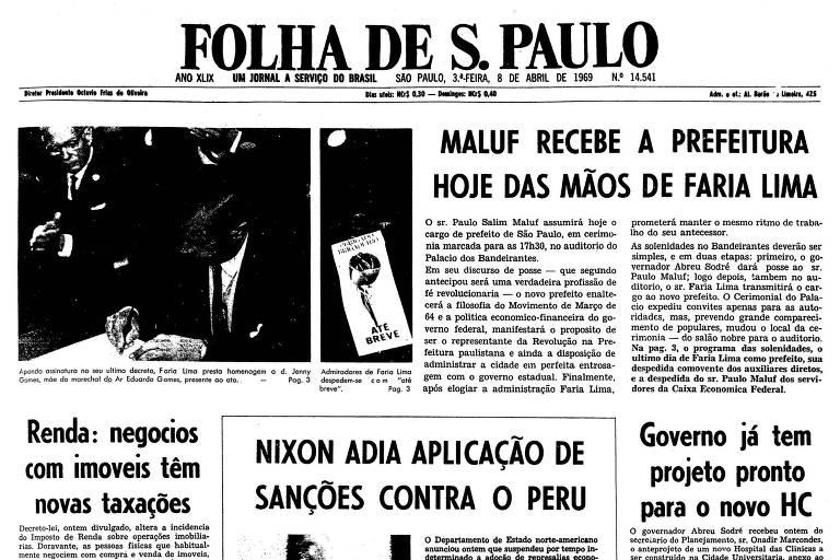 1969: No Palácio dos Bandeirantes, Paulo Maluf assume a Prefeitura de SP