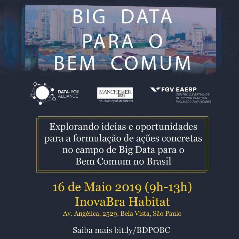 """Folder do evento """"Big Data para o Bem Comum"""", organizado por Data-Pop Alliance, Universidade de Manchester e Fundação Getúlio Vargas - EAESP"""