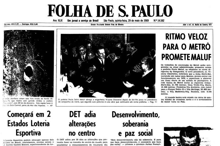1969: Paulo Maluf diz que metrô não será obra de um prefeito, mas de muitos
