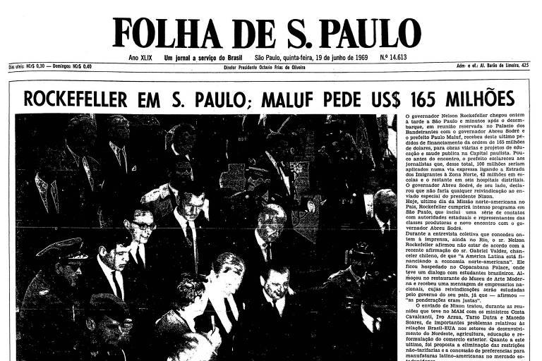 1969: Paulo Maluf pede US$ 165 mi ao governador Nelson Rockefeller