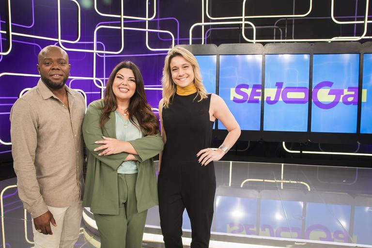 Érico Brás, Fabiana Karla e Fernanda Gentil são os apresentadores do Se Joga