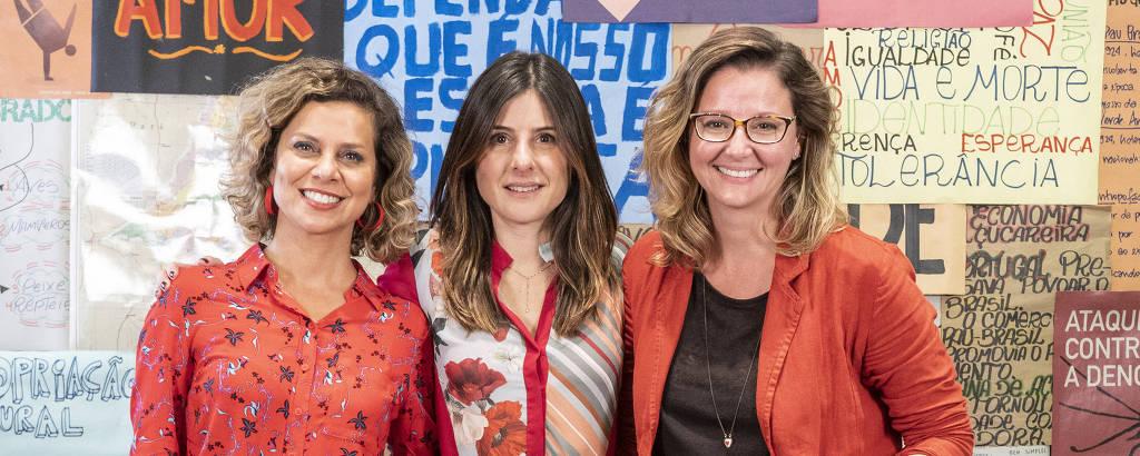 Da esq. para dir., a autora Carla Faour, a diretora artística Joana Jabace e a autora Julia Spadaccini