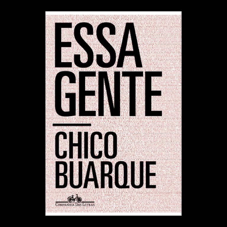 """Capa do romance """"Essa Gente"""", de Chico Buarque"""