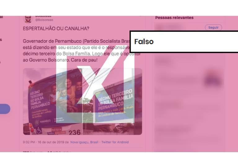 """Postagem com fotos de ônibus e outdoor em que se lê """"décimo terceiro do Bolsa Família Pernambuco"""" é acompanhado do texto, """"espertalhão ou canalha?"""" em que chama governador de Pernambuco de """"cara de pau"""""""