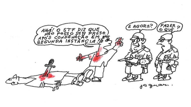 Charge publicada na página A2 do jornal Folha de S.Paulo em 1 de novembro de 2019. Ahá! o STF diz que não posso ser preso após condenação em segunda instância! e agora? fazer o quê?