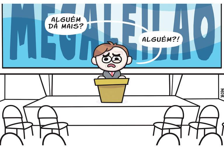 Charge Claudio Mor na FOLHA DE S.PAULO  no dia 08 de novembro. Um homem em um auditório vazio encima do púlpito diz: alguém dá mais? alguém?  ao fundo um telão escrito megaleilão.