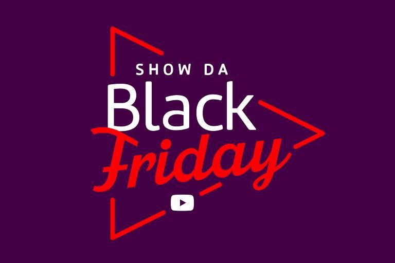 Show da Black Friday
