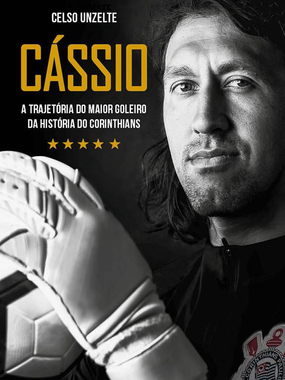 Capa do livro Cássio – A trajetória do maior goleiro da história do Corinthians