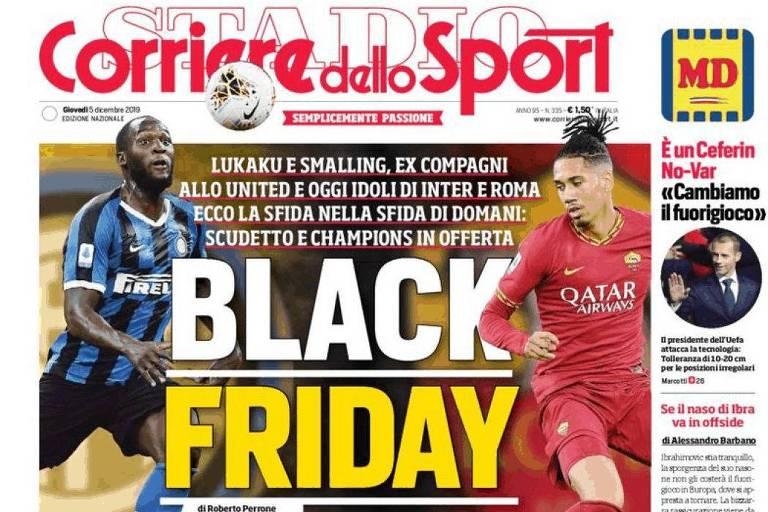 Capa do jornal italiano Corriere Dello Sport com os jogadores negros Lukaku e Smalling e a manchete 'Black Friday'