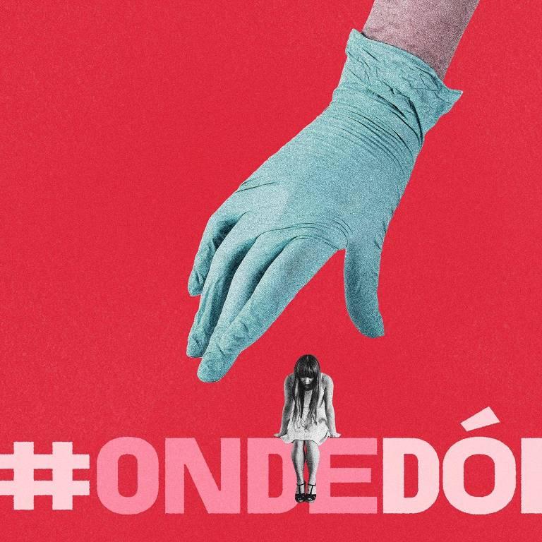 Lançada na segunda-feira (9), a campanha #OndeDói estimula mulheres a compartilhar abusos sofridos em consultório médico e oferece auxílio psicológico e jurídico em sua plataforma