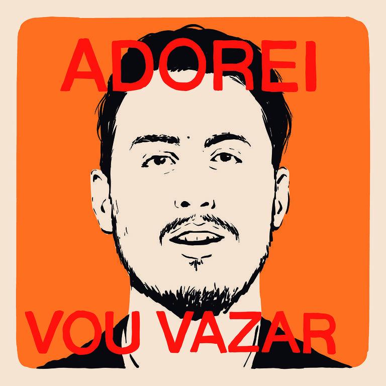 """Meme mostra imagem do Leandro Demori e os termos """"Adorei"""", escrito em cima e """"Vou Vazar"""", embaixo"""