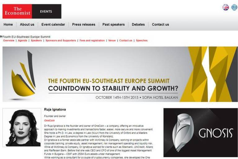 Ruja Ignatova foi parte de um seminário da revista The Economist, o que lhe deu credibilidade perante muitos investidores