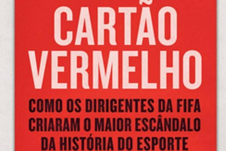 Melhor relato sobre escândalo de corrupção na Fifa chega ao Brasil