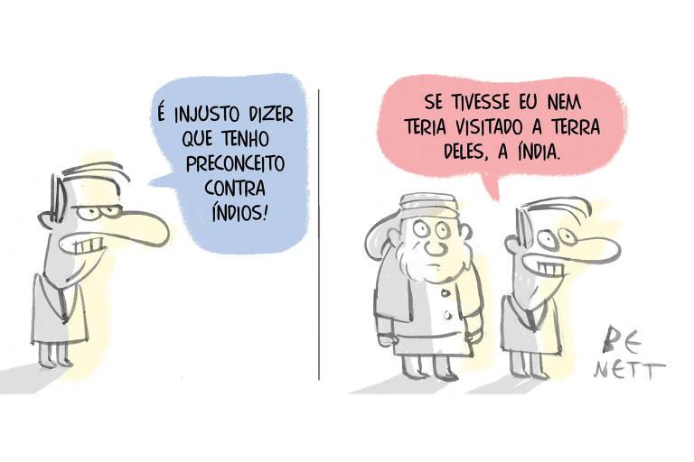 """No quadro um, Jair Bolsonaro diz: """"É injusto dizer que tenho preconceito contra índios!"""". No quadro dois, diz: """"Se tivesse eu nem teria visitado a terra deles, a Índia"""", com um indiano com cara de surpreso ao fundo."""