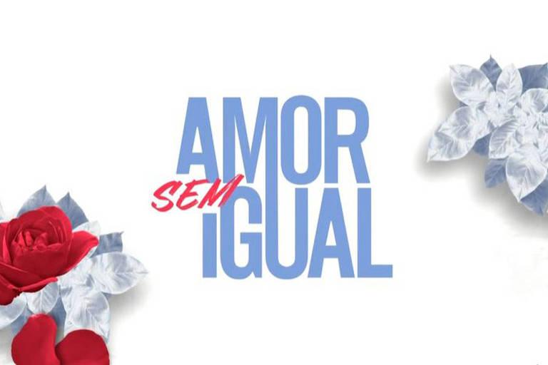 'Amor Sem Igual':  Acompanhe aqui todos os resumos, as not�cias e os bastidores da novela
