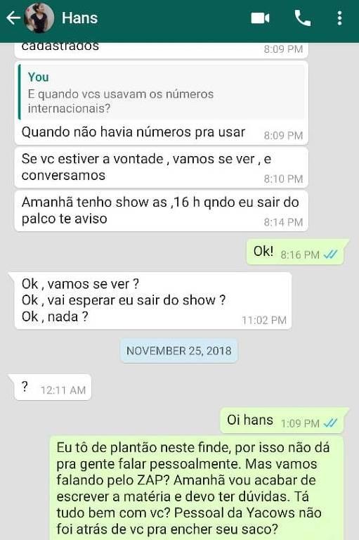 Reprodução da conversa entre Hans e a reportagem da Folha mostra ele convidando repórter para show