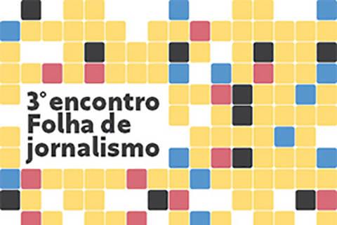 Imagem para home do site Folha 100 anos - 3º Encontro Folha de Jornalismo